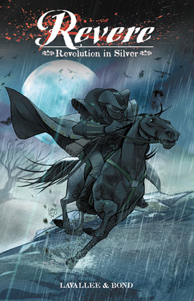 Image: Revere: Revolution in Silver HC  - Archaia Studios Press