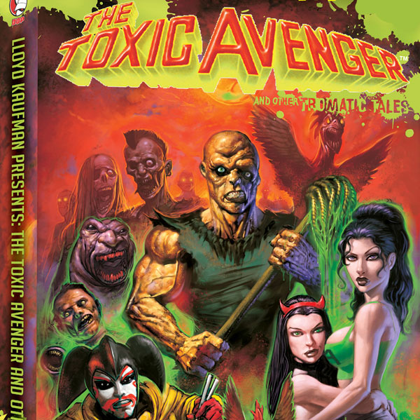 Image: Lloyd Kaufman Presents: The Toxic Avenger & Other Tromatic Tales SC  - Devils Due Publishing