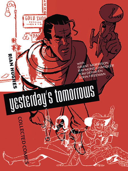 Image: Yesterday's Tomorrows HC  - Knockabout Comics