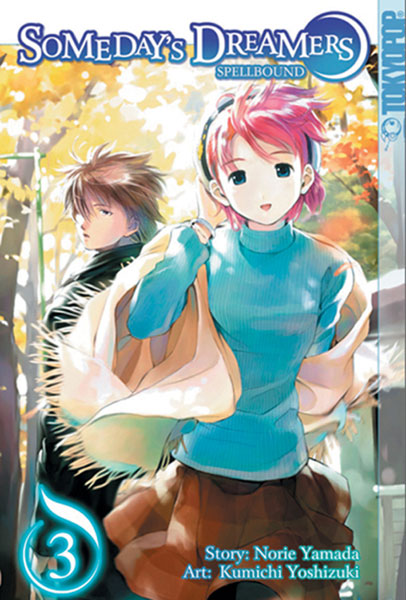 Image: Someday's Dreamers: Spellbound Vol. 3 SC  - Tokyopop