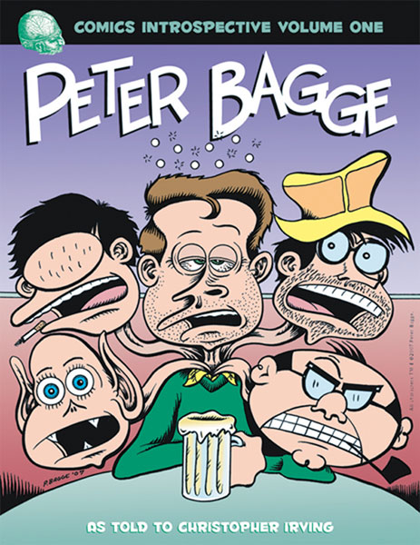 Image: Comics Introspective Vol. 01: Peter Bagge SC  - Twomorrows Publishing