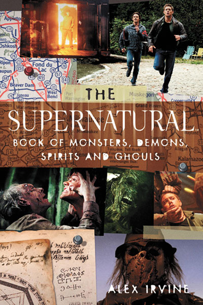 Image: Supernatural Book of Monsters, Spirits, Demons & Ghouls SC  -