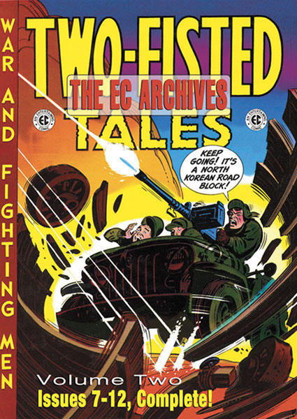 Image: EC Archives: Two-Fisted Tales Vol. 02 HC  - Gemstone Publishing