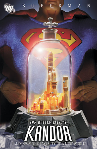 Image: Superman: The Bottle City of Kandor SC  - DC Comics