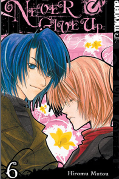 Image: Never Give Up Vol. 06 GN  - Tokyopop
