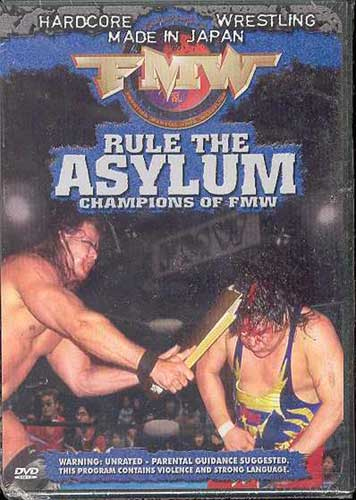 Image: FMW Vol. 13: Rule the Asylum  (DVD) -
