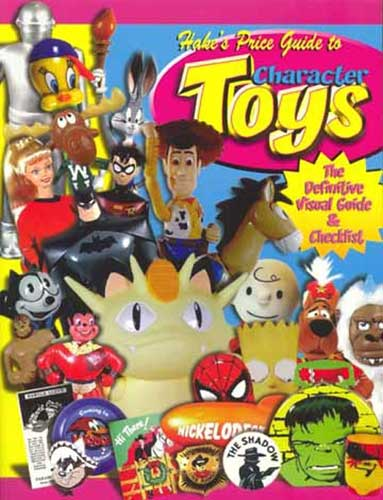 Image: Hake's Price Guide to Character Toys  - 3rd Edition SC  -