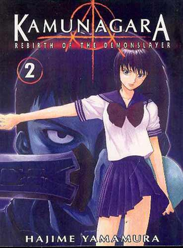 Image: Kamunagara: Rebirth of the Demonslayer Vol. 2 SC  - Anime Works Publications