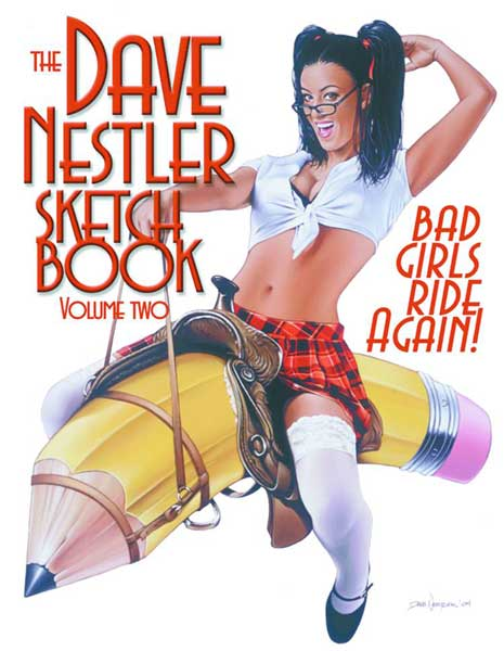 Image: Dave Nestler Sketchbook Vol. 2: Bad Girls Ride Again! SC  -