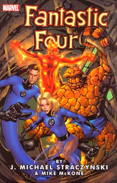 Image: Fantastic Four by J. Michael Straczynski Vol. 01 SC  - Marvel Comics