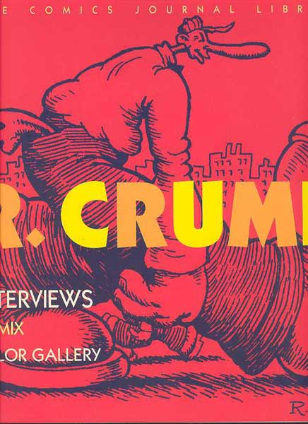 Image: Comics Journal Library Vol. 03: R. Crumb SC  - Fantagraphics Books