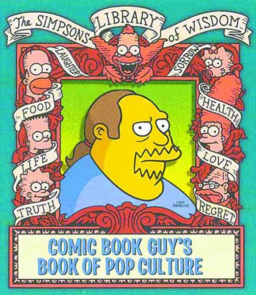 Image: Simpsons Library of Wisdom: Comic Book Guy's Book of Pop Culture HC  -