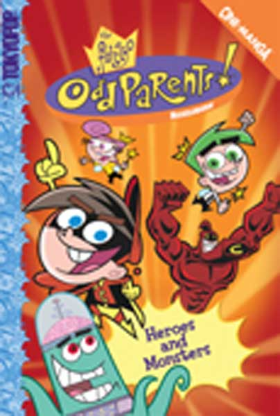 Image: Fairly Odd Parents Cine-Manga Vol. 1: Heroes and Monsters SC  - Tokyopop Cine-Manga