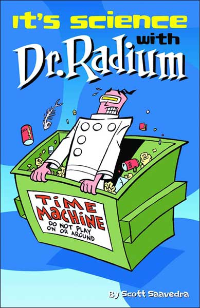Image: Dr. Radium Vol. 03: It's Science With Dr. Radium SC  - Amaze Ink/Slave Labor Graphics