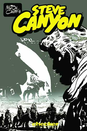 Image: Milton Caniff's Steve Canyon 1950 SC  - Checker Book Publishing Group