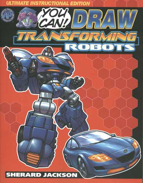 Image: You Can Draw Transforming Robots SC  - Antarctic Press