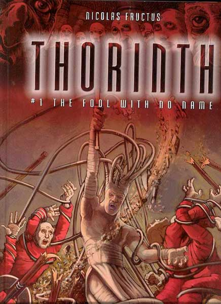 Image: Thorinth Book 1: Fool With No Name HC  - DC Comics