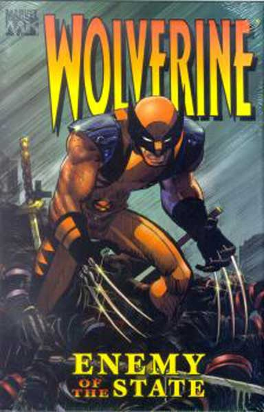 Image: Wolverine: Enemy of the State Vol. 1 HC  - Marvel Comics