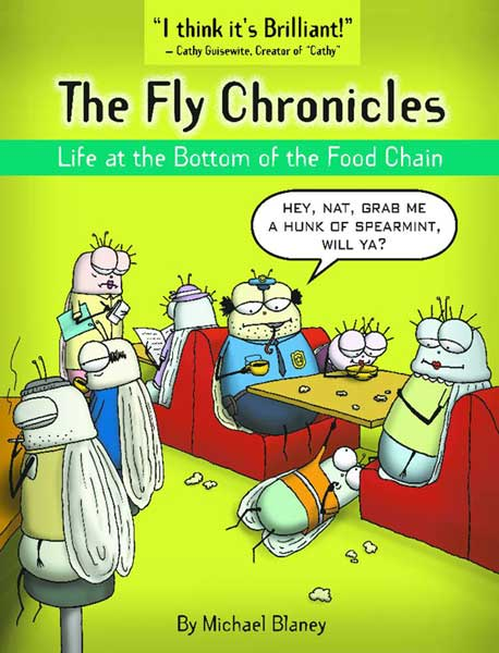 Image: Fly Chronicles: Life at the Bottom of the Food Chain SC  - Active Images