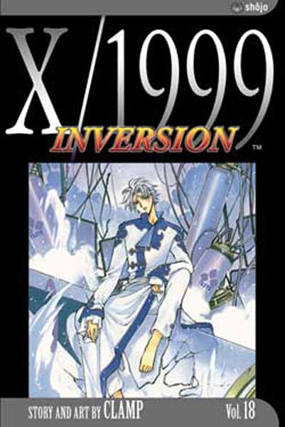 Image: X/1999 Vol. 18: Inversion SC  - Viz Media LLC
