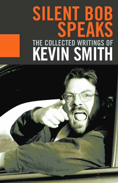Image: Silent Bob Speaks: The Writings of Kevin Smith SC  -