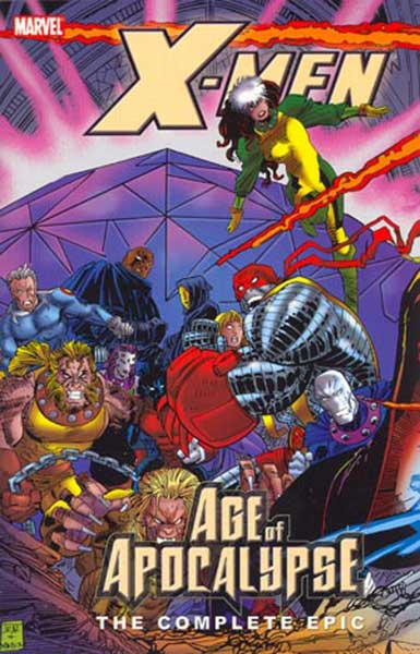 Image: X-Men: Complete Age of Apocalypse Epic Book 3 SC  - Marvel Comics