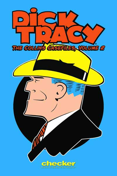 Image: Dick Tracy: Collins Casefiles Vol. 02 SC  - Checker Book Publishing Group