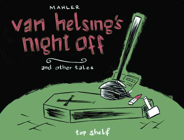 Image: Van Helsing's Night Off  - Top Shelf Productions