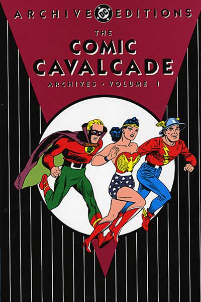 Image: Comic Cavalcade Archives Vol. 01 HC  - DC Comics