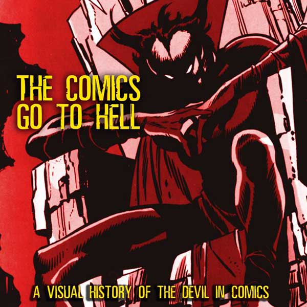 Image: Comics Go to Hell HC  - Fantagraphics Books