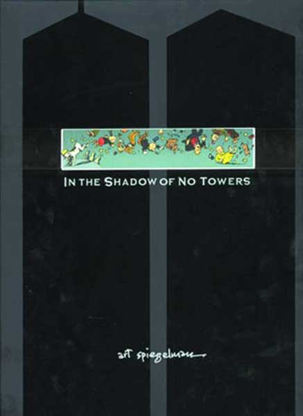 Image: In the Shadow of No Towers HC  -