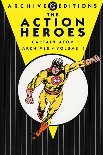 Image: Action Heroes Archives Vol. 01 HC  - DC Comics