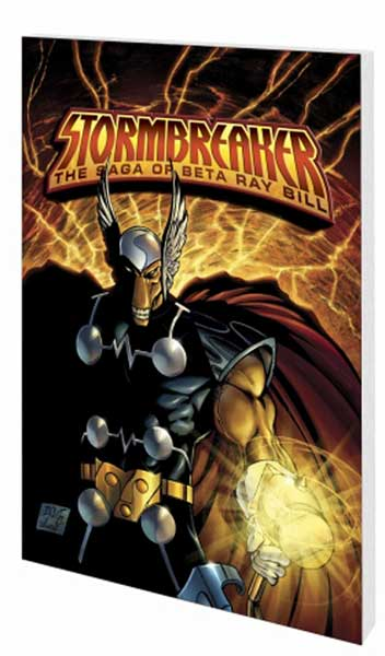 Image: Stormbreaker: The Saga of Beta Ray Bill SC  - Marvel Comics