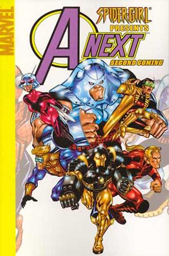 Image: Spider-Girl Presents Avengers Next Vol. 01: Secong Coming  (digest) - Marvel Comics