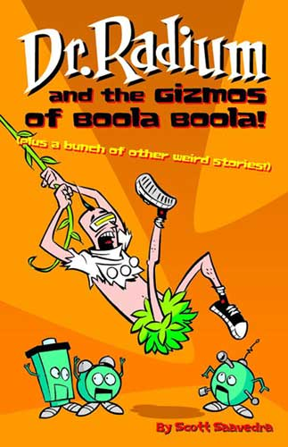 Image: Dr. Radium Vol. 02: Dr. Radium & the Gizmos of Boola Boola! SC  - Amaze Ink/Slave Labor Graphics