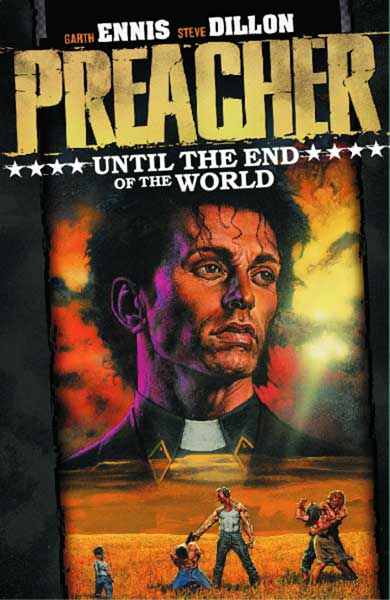 Image: Preacher Vol. 02: Until the End of the World SC  (new ed.) - DC Comics