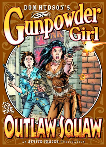 Image: Gunpowder Girl & Outlaw Squaw SC  - Active Images