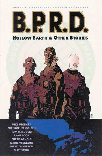 Image: B.P.R.D.: Hollow Earth and Other Stories SC  - Dark Horse Comics