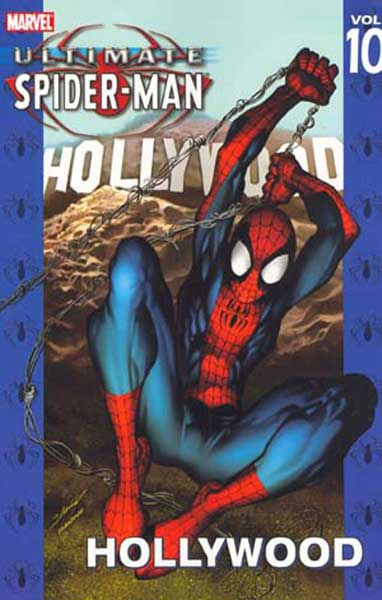 Image: Ultimate Spider-Man Vol. 10: Hollywood SC  - Marvel Comics