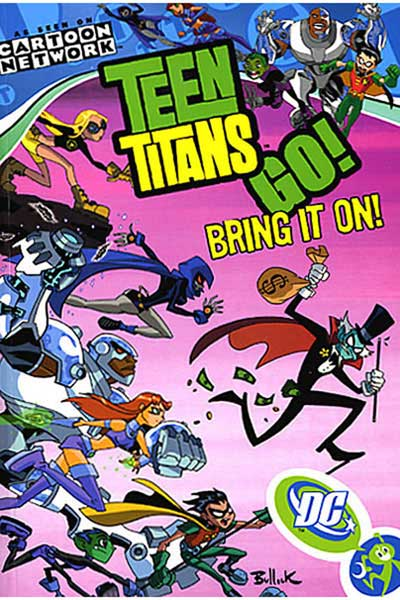 Image: Teen Titans Go! Vol. 03: Bring It On! SC  - DC Comics