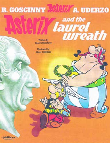Image: Asterix #18: Asterix and the Laurel Wreath SC  - Sterling Publishing