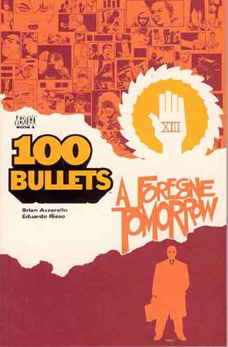 Image: 100 Bullets Vol. 04: A Foregone Tomorrow SC  - DC Comics