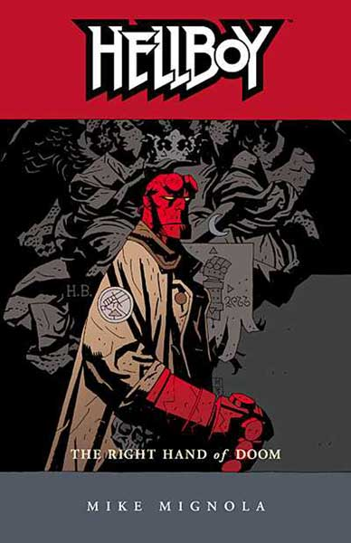 Image: Hellboy Vol. 04: Right Hand of Doom SC  - Dark Horse Comics