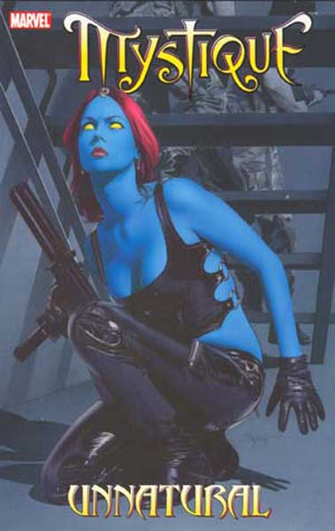 Image: Mystique Vol. 3: Unnatural SC  - Marvel Comics