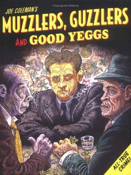 Image: Muzzlers, Guzzlers, & Good Yeggs SC  - Fantagraphics Books