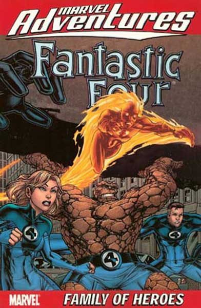 Image: Marvel Adventures Fantastic Four Vol. 1: Family of Heroes  (digest) - Marvel Comics