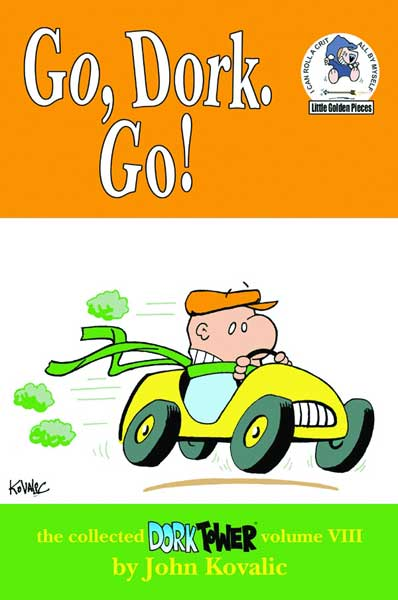 Image: Dork Tower Collected Vol. 08: Go Dork Go SC  - Dork Storm Press