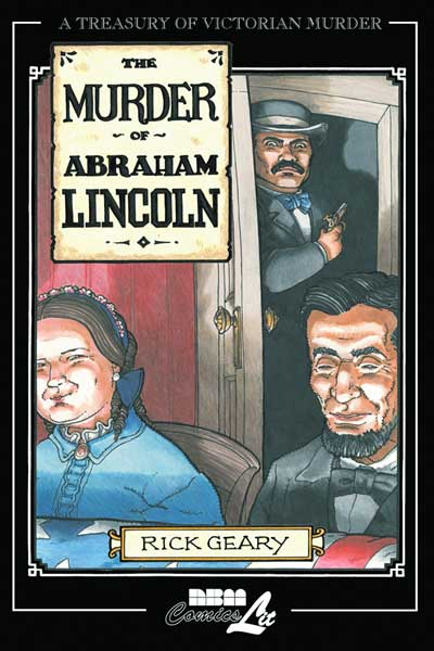 Image: Treasury of Victorian Murder Vol. 7: The Murder of Abraham Lincoln SC  - NBM