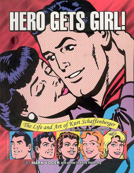 Image: Hero Gets Girl: The Life & Art Of Kurt Schaffenberger SC  - Twomorrows Publishing