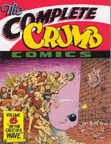 Image: Complete Crumb Comics Vol. 06: On the Crest of a Wave SC  - Fantagraphics Books